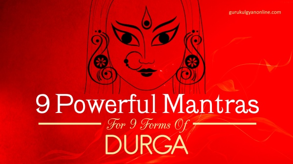 9 powerful mantras of nine forms of Goddess Durga