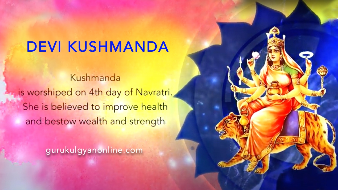 Devi Kushmanda worshipped on the fourth day of Navratri