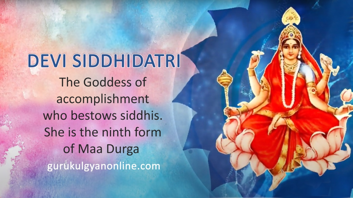 Goddess Siddhidatri is worshipped on the ninth day of navratri.
