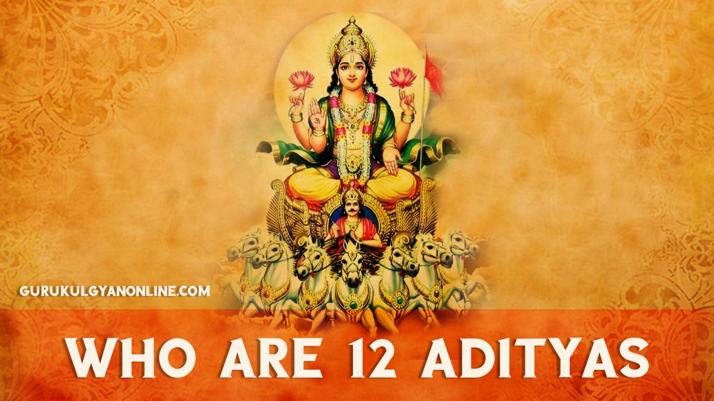 12 adityas - who are these vedic gods