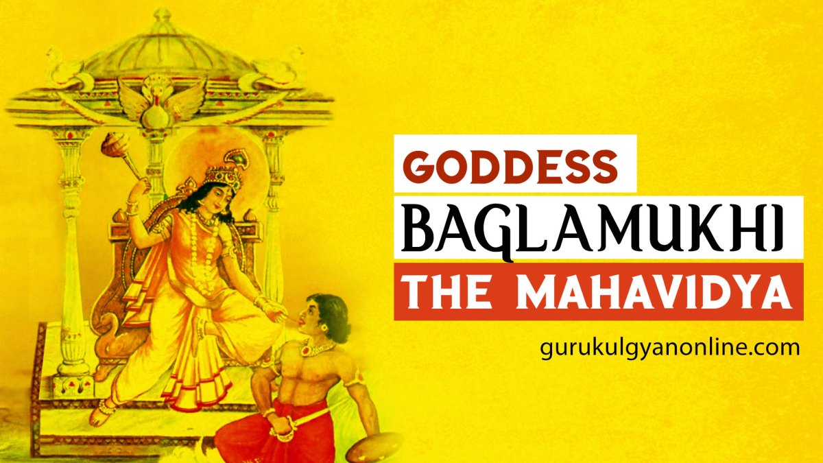 Maa Baglamukhi - The Mahavidya