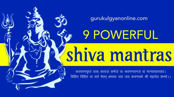 Nine Powerful Effective And Ancient Shiva Mantra